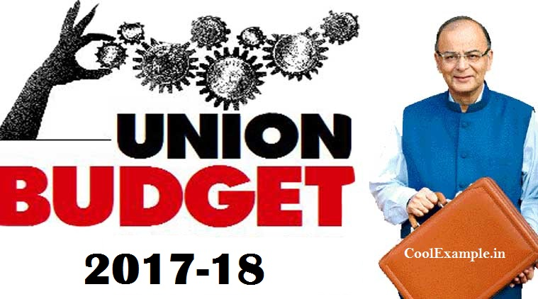Major Changes in Union Budget 2017