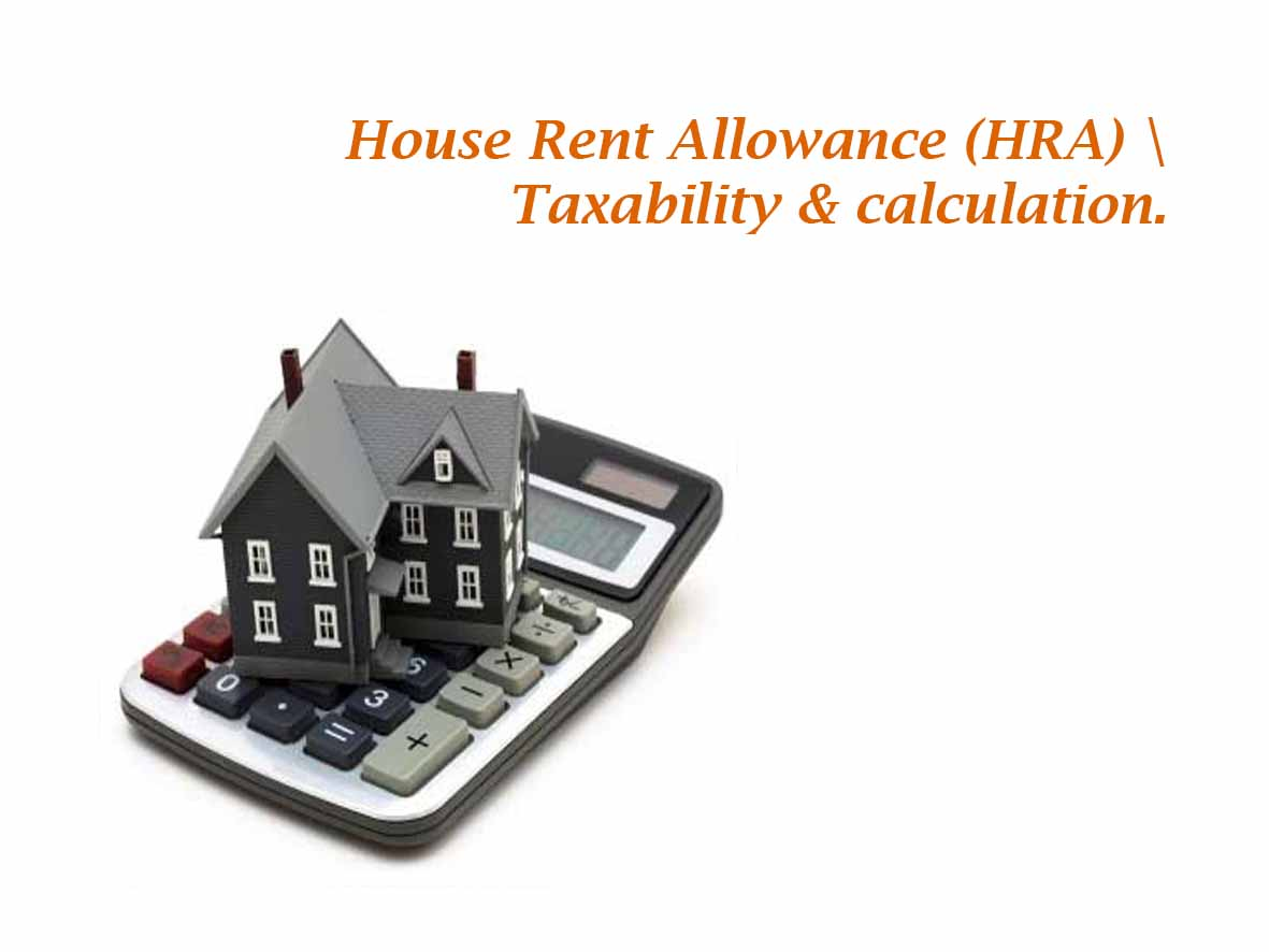 Calculating Exemption u/s 10(13) for House Rent Allowance