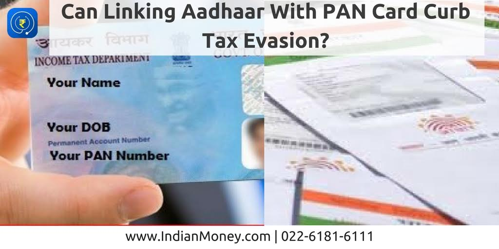 Link Aadhar with PAN card- Can it help check Tax Evasion