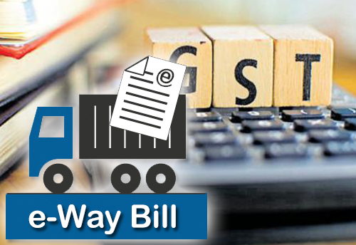 Overview of E Way Bill (Electronic Way Bill) under GST Regime