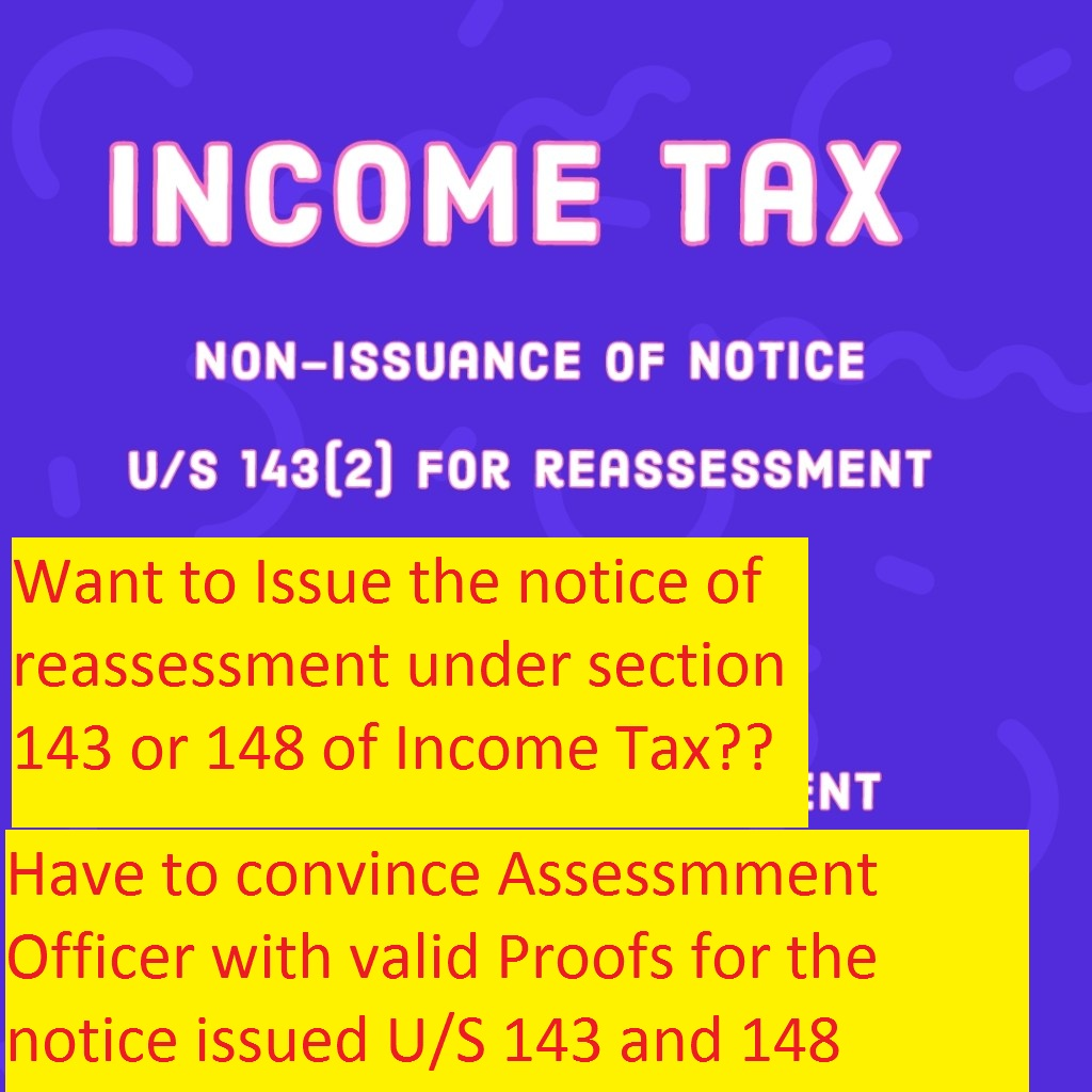 Better understanding of Assessment or Reassessment U/s 147 and 148 of Income Tax