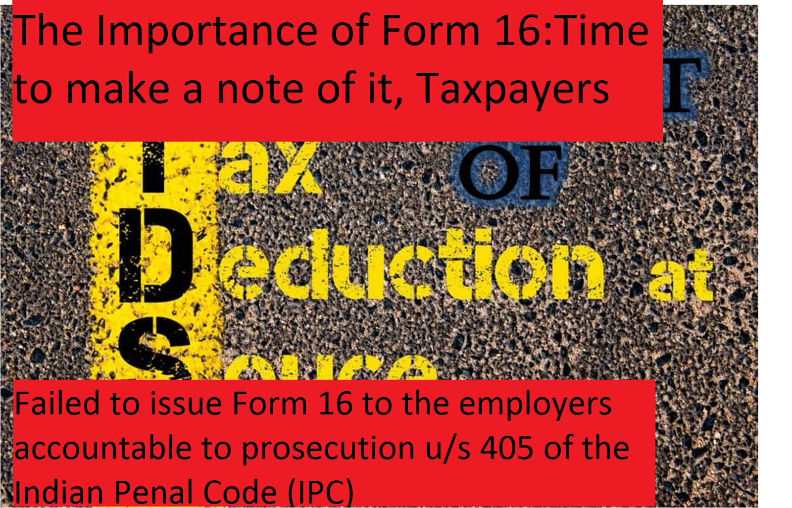 The Importance of Form 16.