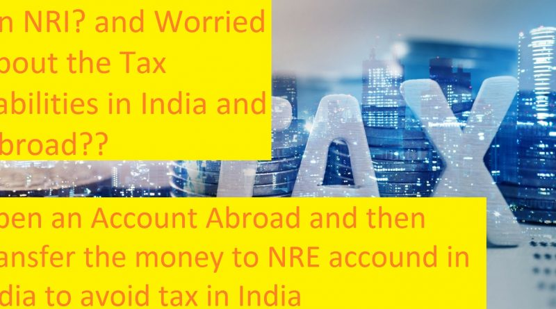 An NRI? Here are the Tax liabilities you should know
