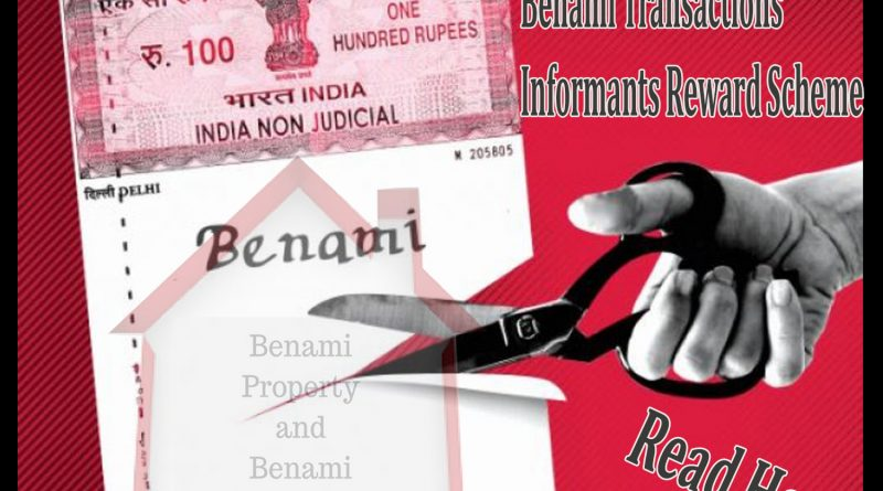 Benami Transactions Informants Reward Scheme