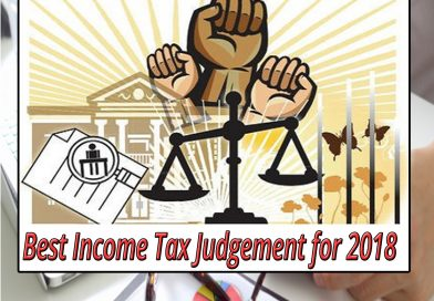 Some of the Best Income Tax Judgements for 2018 that can help plan your income tax liability