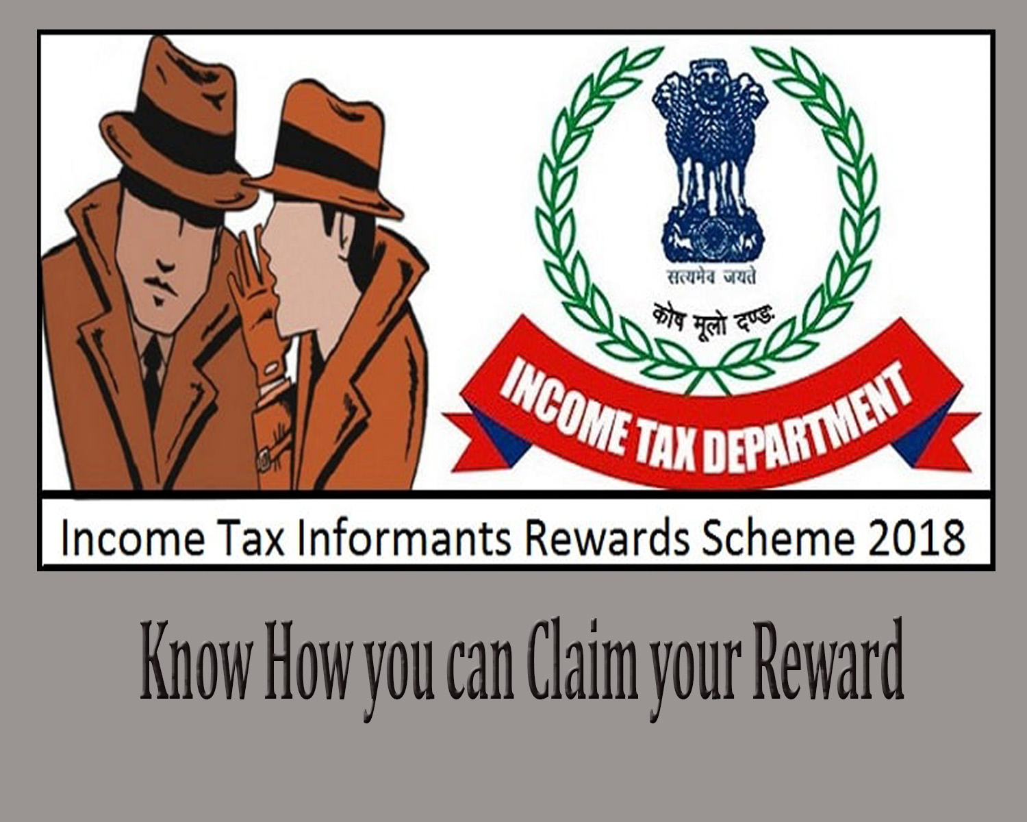 INCOME TAX INFORMANTS REWARD SCHEME. 2018