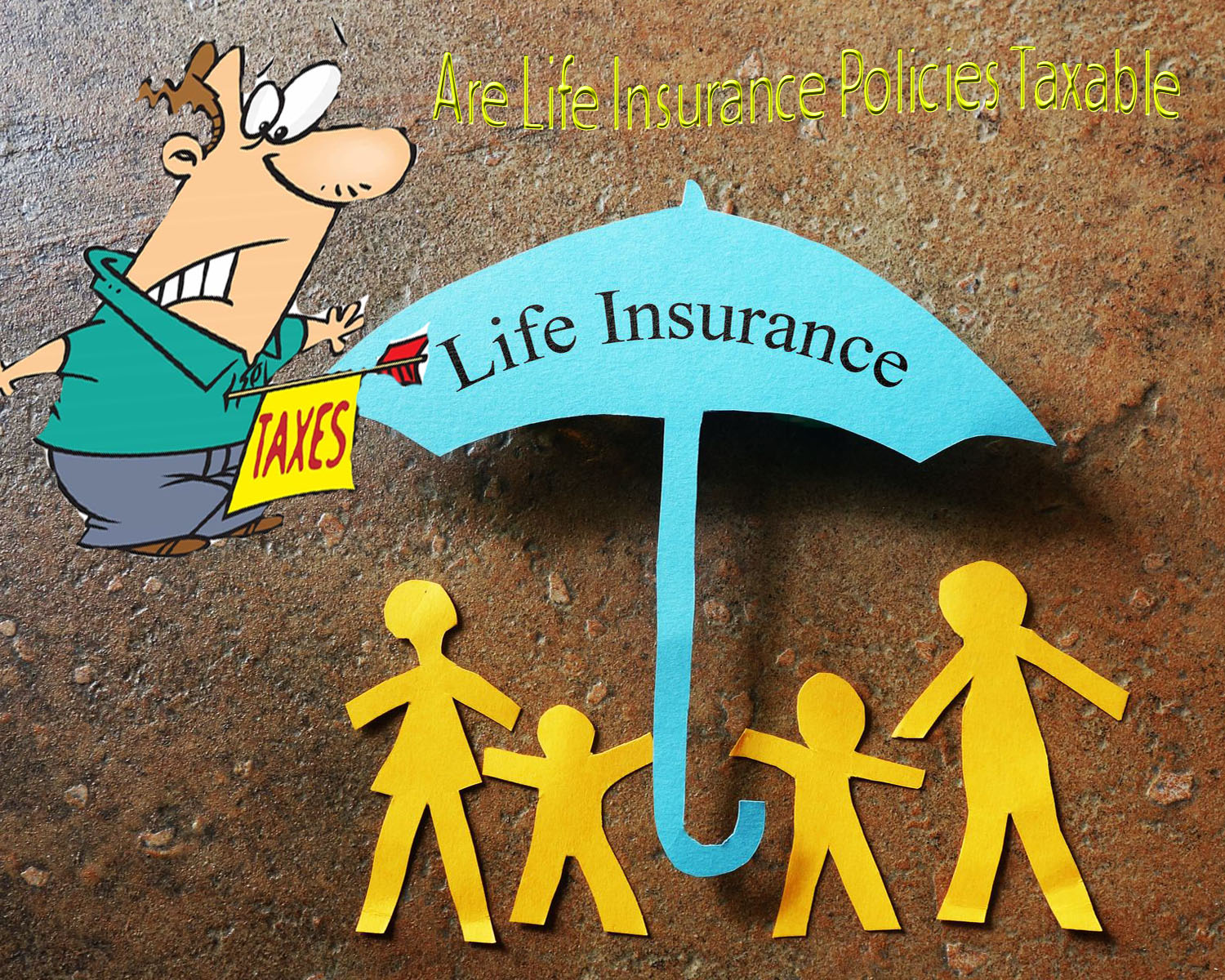 are life insurance policies taxable?