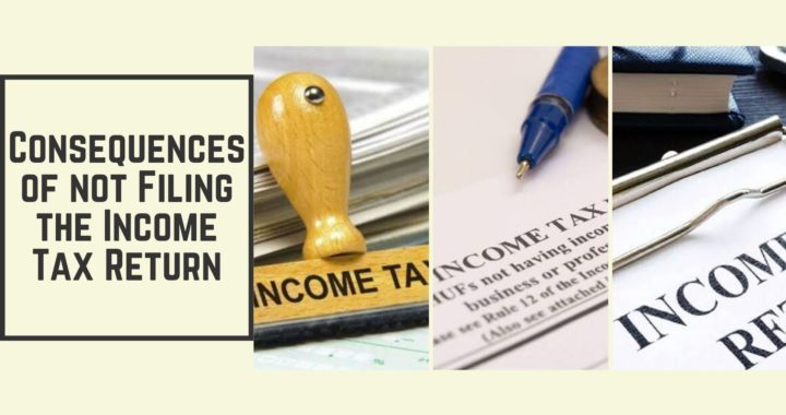 Consequences of not Filing the Income Tax Return