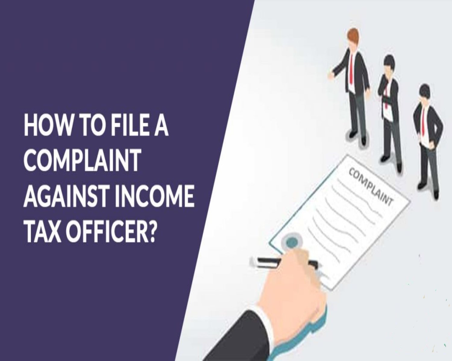 Complaint Against An Income Tax Officer