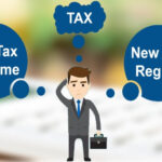 Which is Better Old vs New Income Tax Regime?