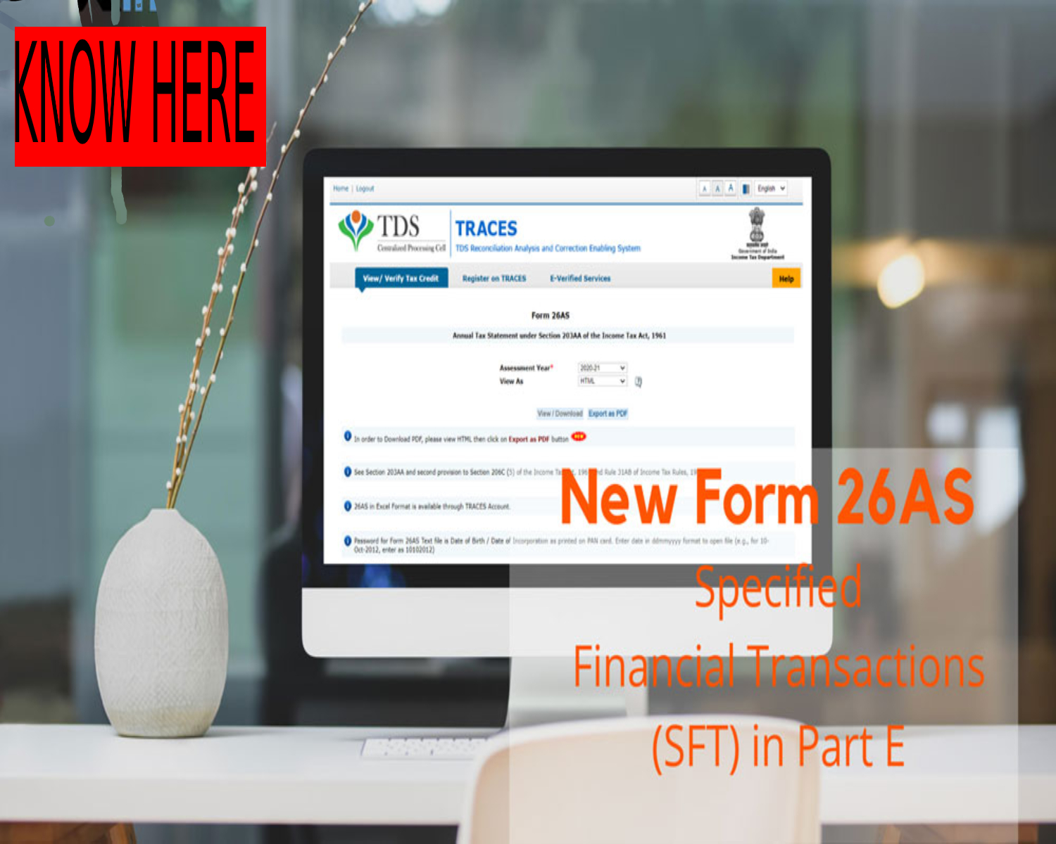 New Form 26AS to Show Specified Financial Transactions (SFT) in Part E