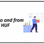 Know Tax liabilities and benefits of Gifts to HUF